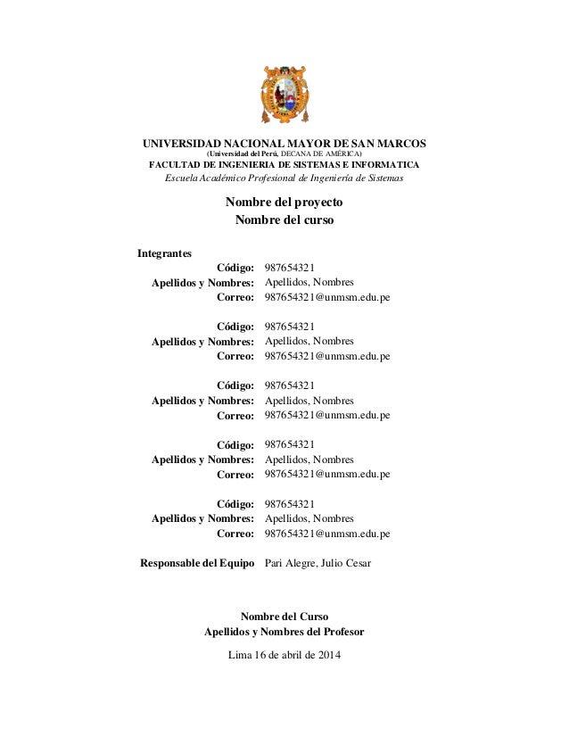 UNIVERSIDAD NACIONAL MAYOR DE SAN MARCOS (Universidad del Perú, DECANA DE AMÉRICA) FACULTAD DE INGENIERIA DE SISTEMAS E IN...