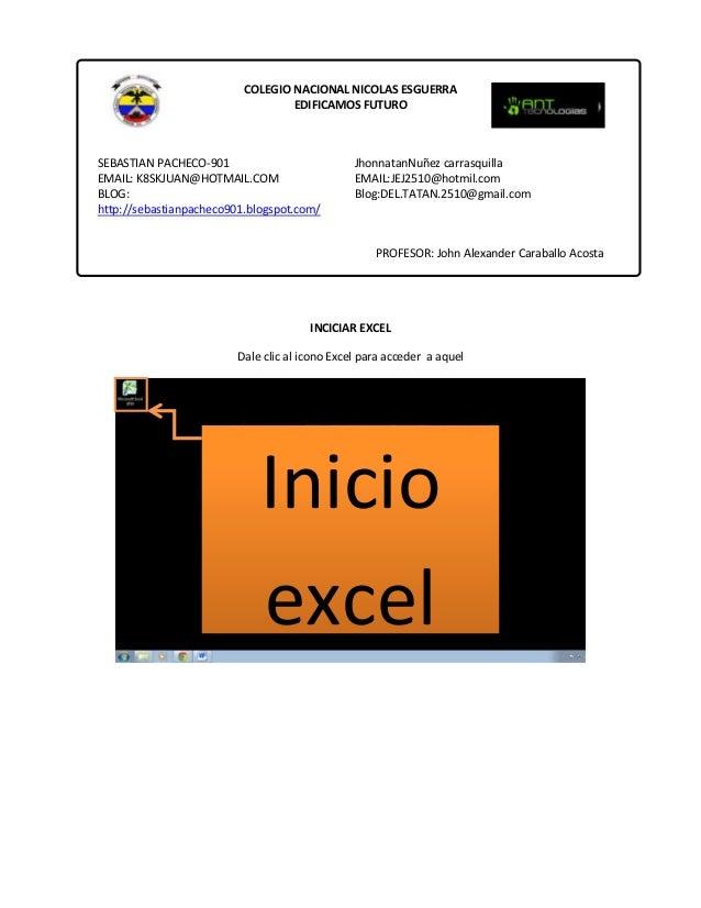 COLEGIO NACIONAL NICOLAS ESGUERRA EDIFICAMOS FUTURO  SEBASTIAN PACHECO-901 EMAIL: K8SKJUAN@HOTMAIL.COM BLOG: http://sebast...