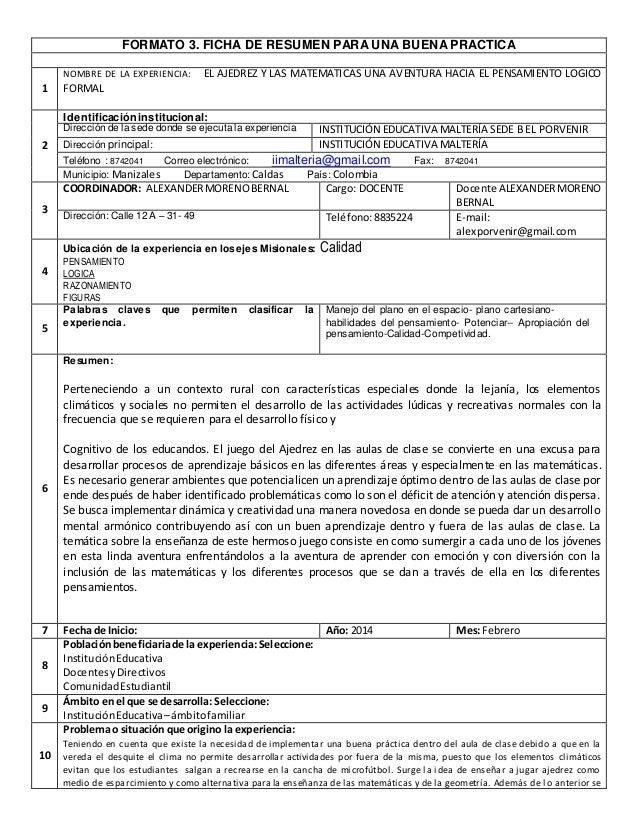 FORMATO 3. FICHA DE RESUMEN PARA UNA BUENA PRACTICA 1 NOMBRE DE LA EXPERIENCIA: EL AJEDREZ Y LAS MATEMATICAS UNA AVENTURA ...