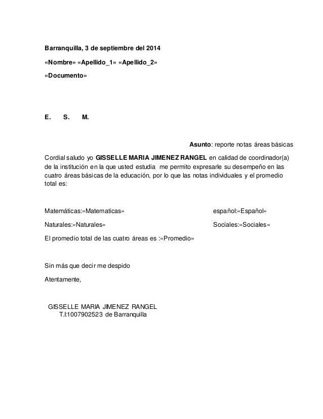 Barranquilla, 3 de septiembre del 2014  «Nombre» «Apellido_1» «Apellido_2»  «Documento»  E. S. M.  Asunto: reporte notas á...
