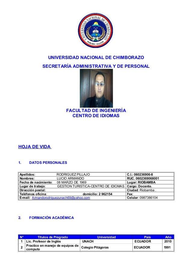 UNIVERSIDAD NACIONAL DE CHIMBORAZO SECRETARÍA ADMINISTRATIVA Y DE PERSONAL FACULTAD DE INGENIERÍA CENTRO DE IDIOMAS HOJA D...
