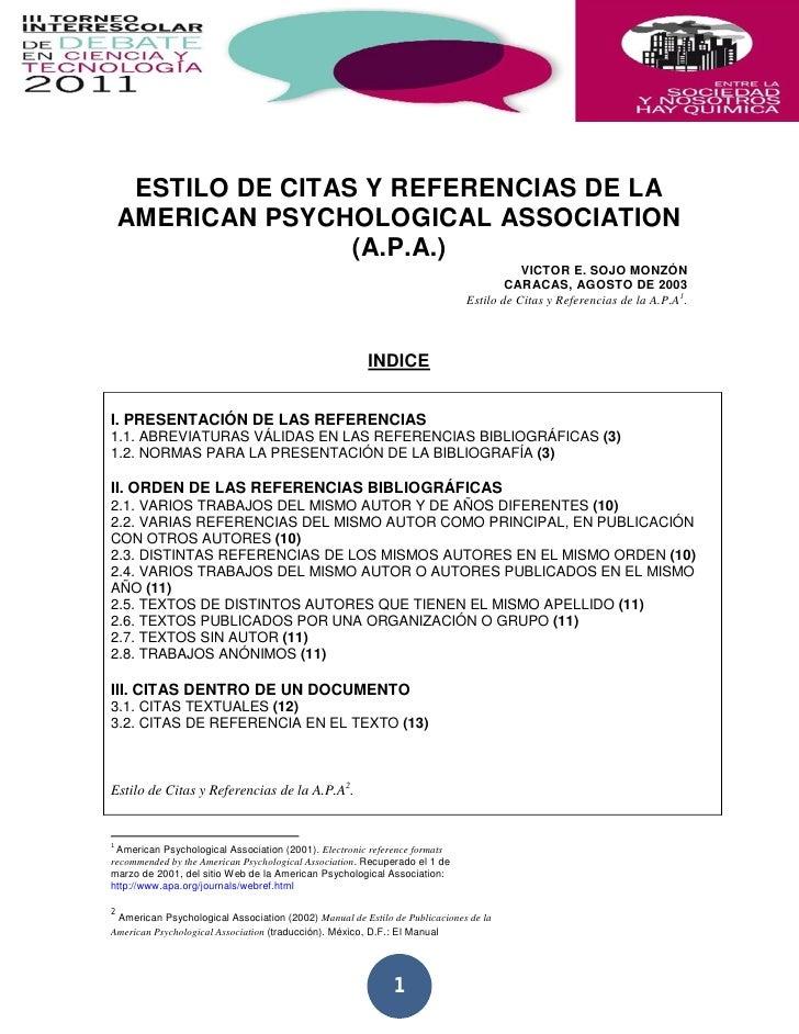 ESTILO DE CITAS Y REFERENCIAS DE LA    AMERICAN PSYCHOLOGICAL ASSOCIATION                    (A.P.A.)                     ...