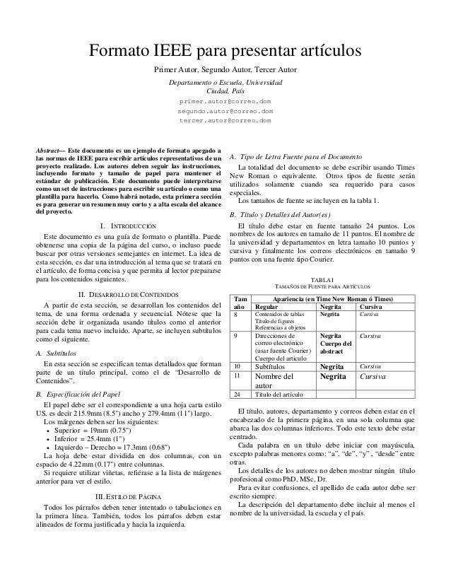 Formato IEEE para presentar artículos                                         Primer Autor, Segundo Autor, Tercer Autor   ...