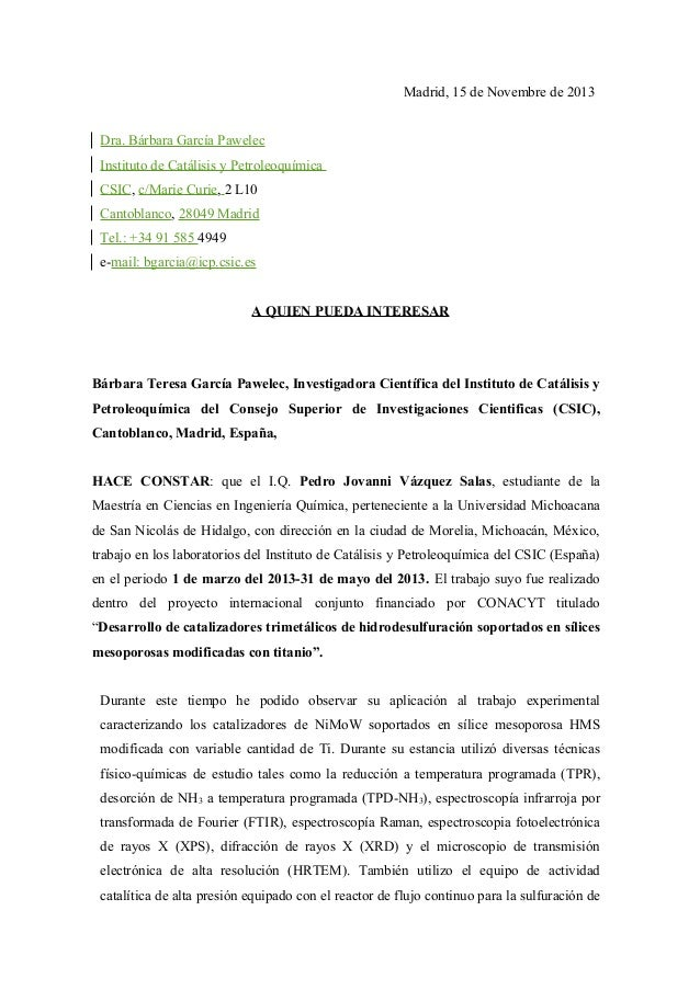 Madrid, 15 de Novembre de 2013 Dra. Bárbara García Pawelec Instituto de Catálisis y Petroleoquímica CSIC, c/Marie Curie, 2...