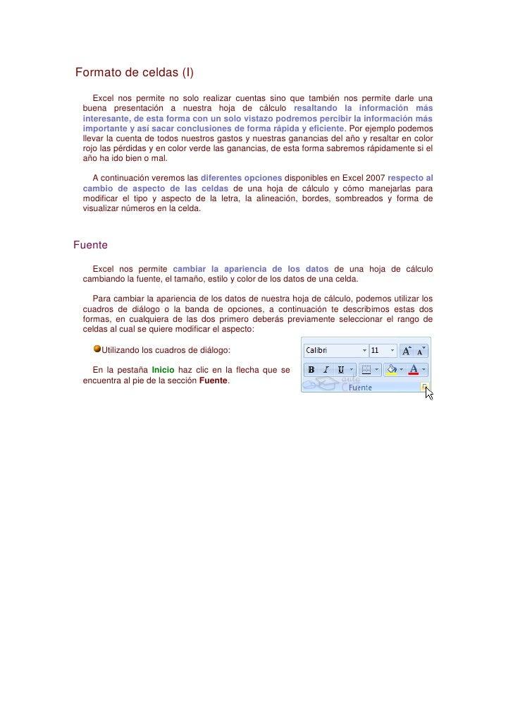 Formato de celdas (I)<br />Excel nos permite no solo realizar cuentas sino que también nos permite darle una buena present...