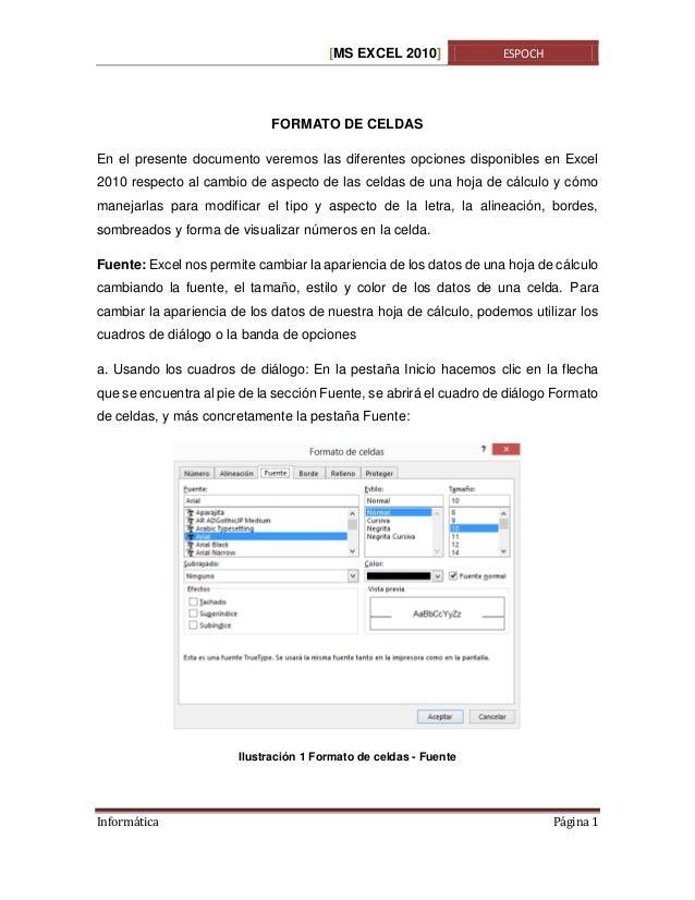 [MS EXCEL 2010]  ESPOCH  FORMATO DE CELDAS En el presente documento veremos las diferentes opciones disponibles en Excel 2...