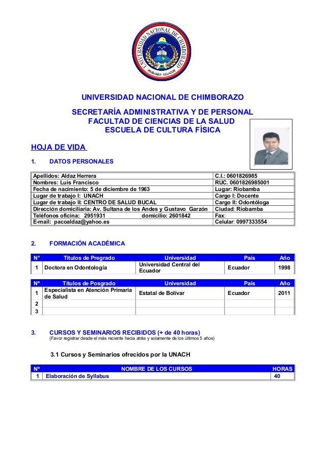 UNIVERSIDAD NACIONAL DE CHIMBORAZO SECRETARÍA ADMINISTRATIVA Y DE PERSONAL FACULTAD DE CIENCIAS DE LA SALUD ESCUELA DE CUL...