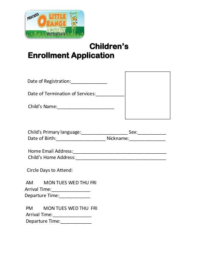 Children'sEnrollment ApplicationDate of Registration:______________Date of Termination of Services:___________Child's Name...