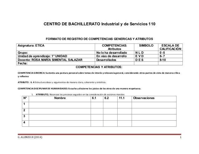 CENTRO DE BACHILLERATO Industrial y de Servicios 110  FORMATO DE REGISTRO DE COMPETENCIAS GENERICAS Y ATRIBUTOS  Asignatur...