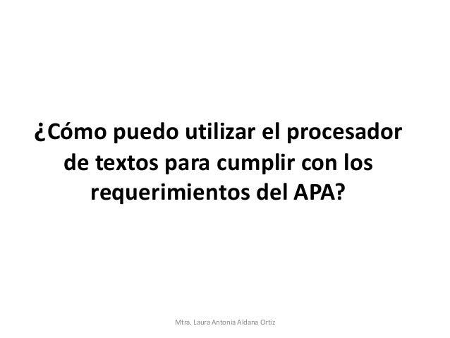 Formato de Textos de Acuerdo al APA, utilizando el