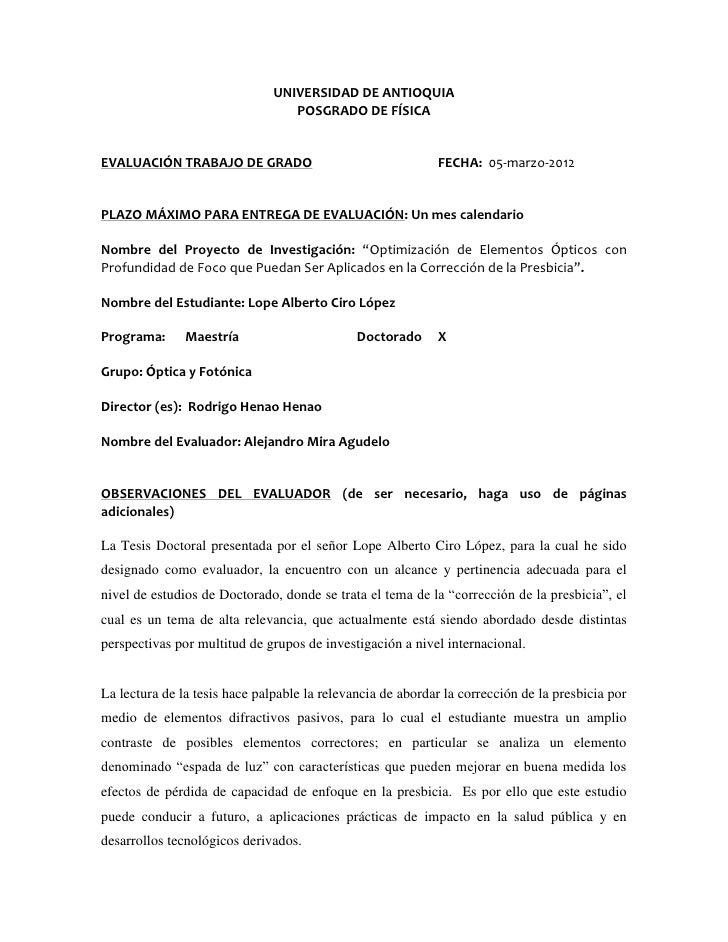 UNIVERSIDAD DE ANTIOQUIA                                  POSGRADO DE FÍSICAEVALUACIÓN TRABAJO DE GRADO                   ...