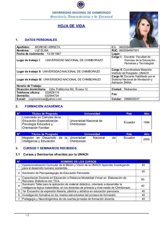 UNIVERSIDAD NACIONAL DE CHIMBORAZOSecretaría Administrativa y de PersonalHOJA DE VIDA1. DATOS PERSONALESApellidos: MORENO ...
