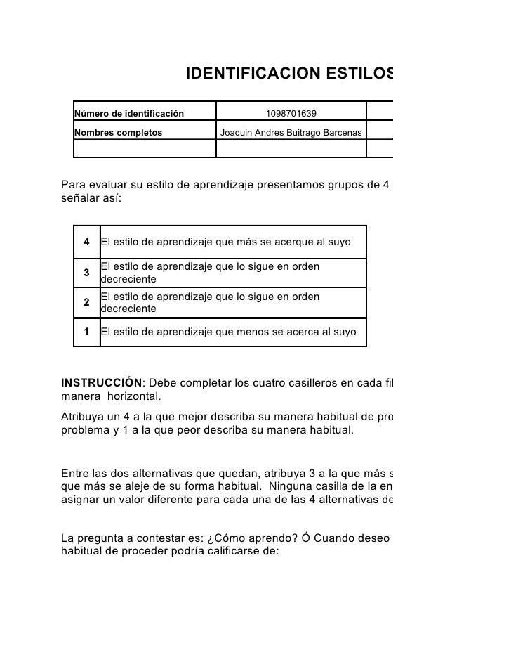 IDENTIFICACION ESTILOS DE APRENDIZ  Número de identificación                 1098701639               Programa de formació...