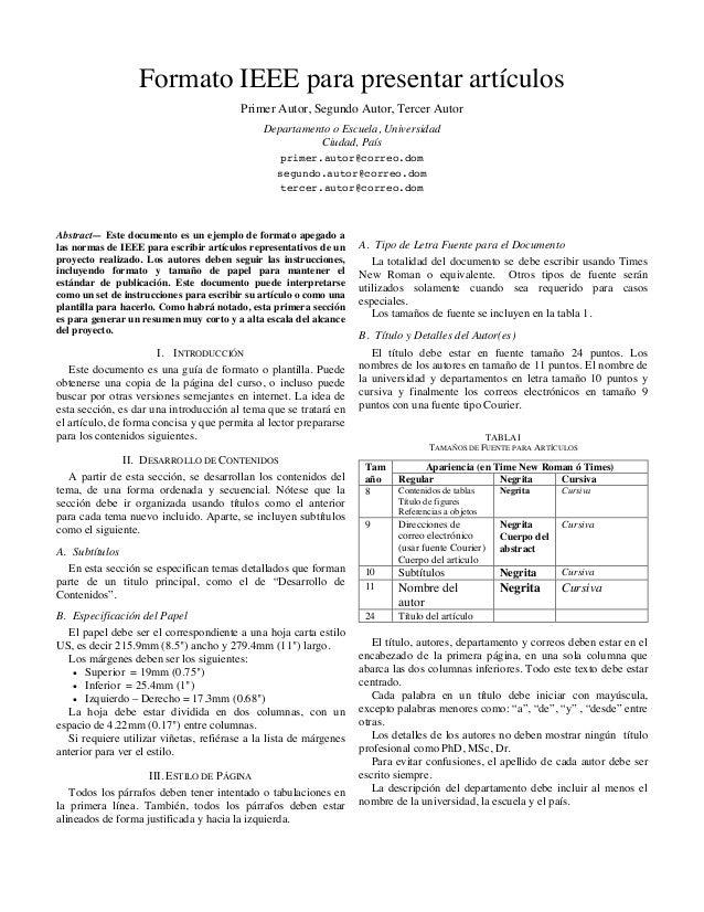 Formato IEEE para presentar artículos Primer Autor, Segundo Autor, Tercer Autor Departamento o Escuela, Universidad Ciudad...