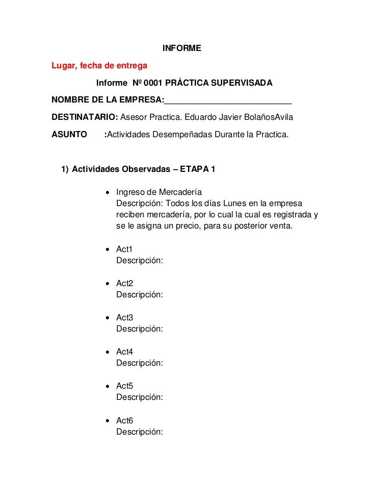 INFORMELugar, fecha de entrega          Informe Nº 0001 PRÁCTICA SUPERVISADANOMBRE DE LA EMPRESA:_________________________...