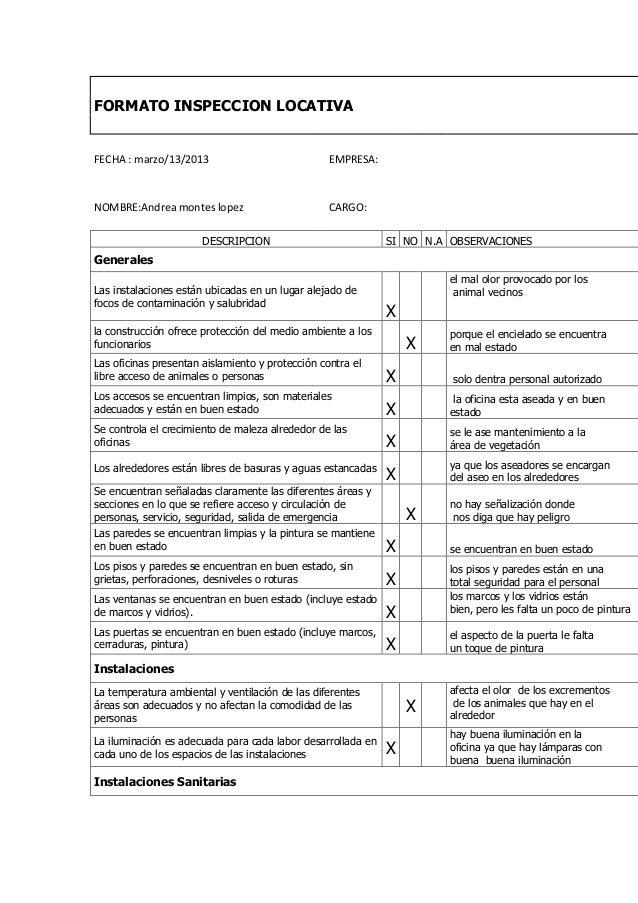 FORMATO INSPECCION LOCATIVAFECHA : marzo/13/2013                             EMPRESA:NOMBRE:Andrea montes lopez           ...