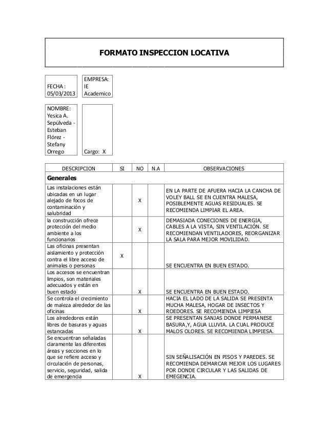 FORMATO INSPECCION LOCATIVA               EMPRESA:FECHA :        IE05/03/2013     AcademicoNOMBRE:Yesica A.Sepúlveda -Este...