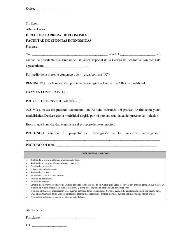 Quito, _________________________ Sr. Econ. Alberto López DIRECTOR CARRERA DE ECONOMÍA FACULTAD DE CIENCIAS ECONÓMICAS Pres...