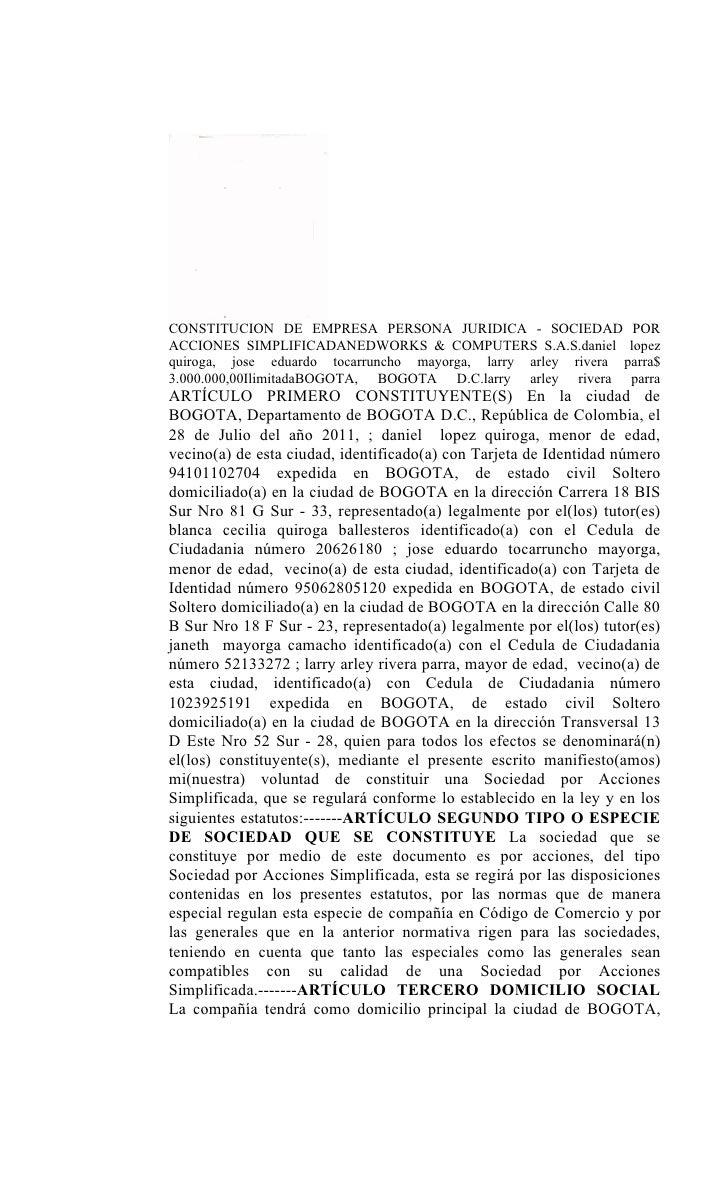 CONSTITUCION DE EMPRESA PERSONA JURIDICA - SOCIEDAD PORACCIONES SIMPLIFICADANEDWORKS & COMPUTERS S.A.S.daniel lopezquiroga...