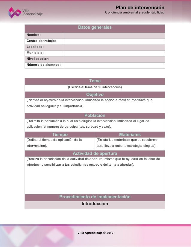 Plan de intervenciónConciencia ambiental y sustentabilidadDatos generalesNombre:Centro de trabajo:Localidad:Municipio:Nive...