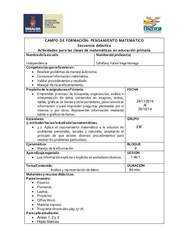 CAMPO DE FORMACIÓN: PENSAMIENTO MATEMÁTICO  Secuencia didáctica  Actividades para las clases de matemáticas en educación p...