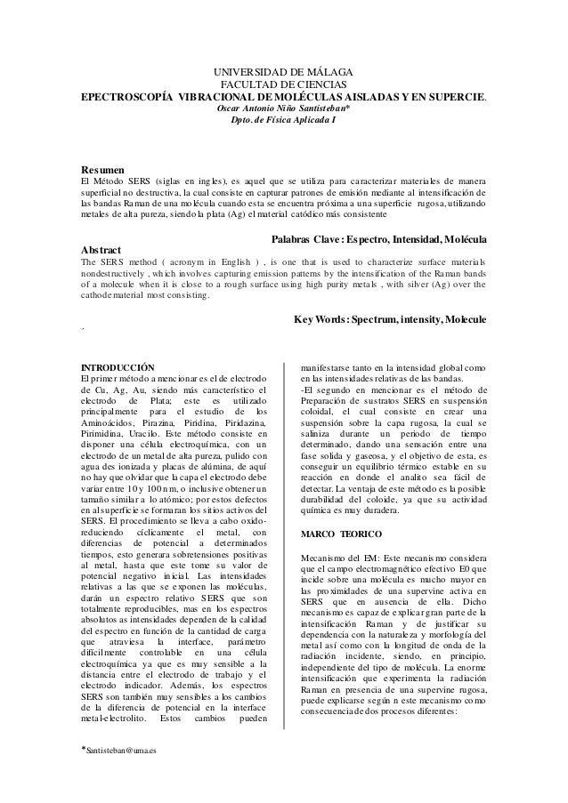 *Santisteban@uma.es UNIVERSIDAD DE MÁLAGA FACULTAD DE CIENCIAS EPECTROSCOPÍA VIBRACIONAL DE MOLÉCULAS AISLADAS Y EN SUPERC...