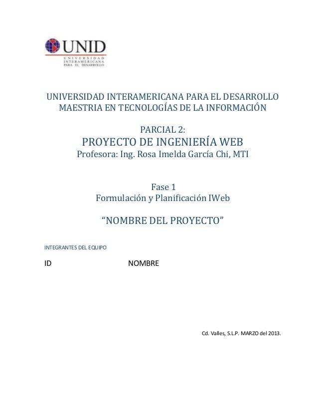 UNIVERSIDAD INTERAMERICANA PARA EL DESARROLLO  MAESTRIA EN TECNOLOGÍAS DE LA INFORMACIÓN                            PARCIA...