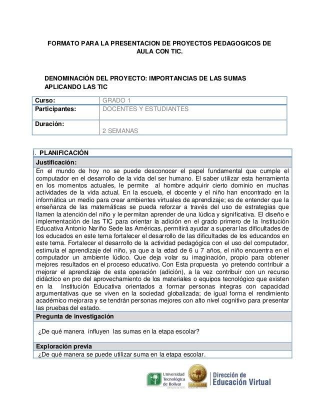 FORMATO PARA LA PRESENTACION DE PROYECTOS PEDAGOGICOS DE AULA CON TIC.  DENOMINACIÓN DEL PROYECTO: IMPORTANCIAS DE LAS SUM...