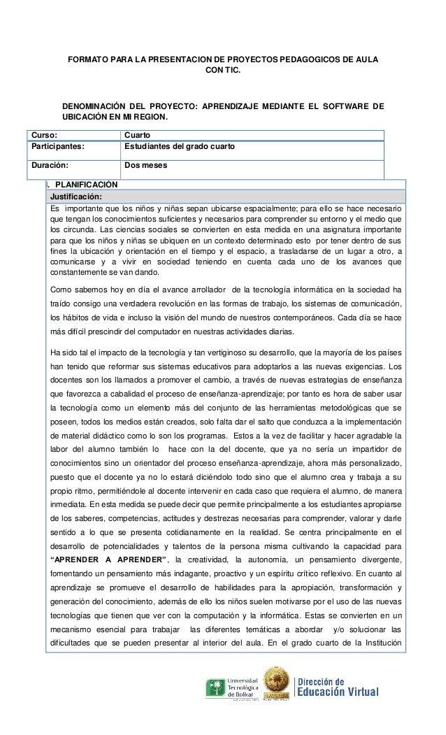 FORMATO PARA LA PRESENTACION DE PROYECTOS PEDAGOGICOS DE AULA CON TIC.  DENOMINACIÓN DEL PROYECTO: APRENDIZAJE MEDIANTE EL...