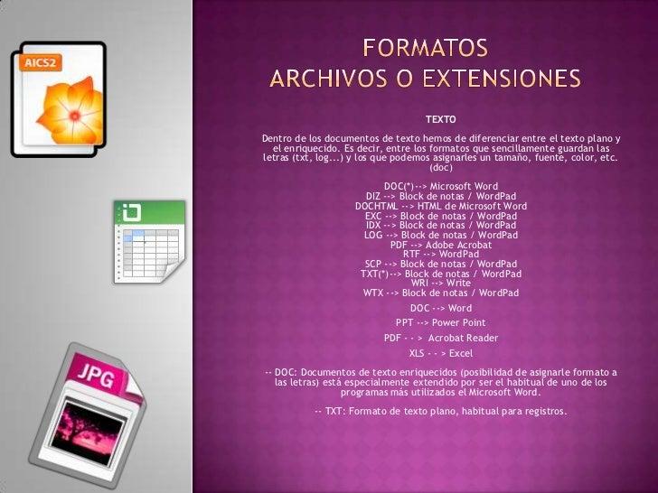 Formatos archivos o extensiones