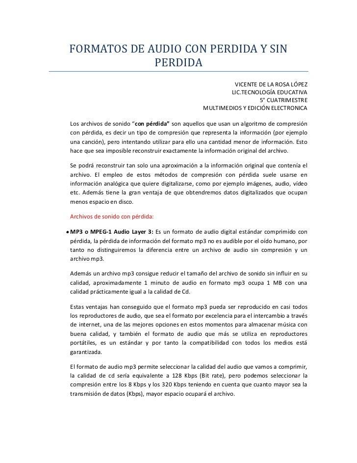 FORMATOS DE AUDIO CON PERDIDA Y SIN             PERDIDA                                                           VICENTE ...