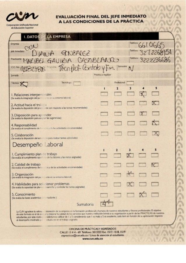EVALUACIÓN FINAL DELJEFE INMEDIATO A LAS CONDICIONES DE LA PRÁCTICA  Corporación Unlficada Nacional de Educación Superior  ...