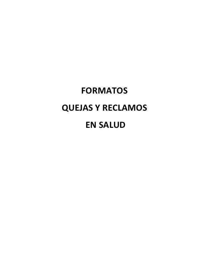FORMATOSQUEJAS Y RECLAMOS    EN SALUD