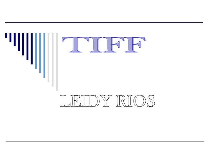 TIFF LEIDY RIOS