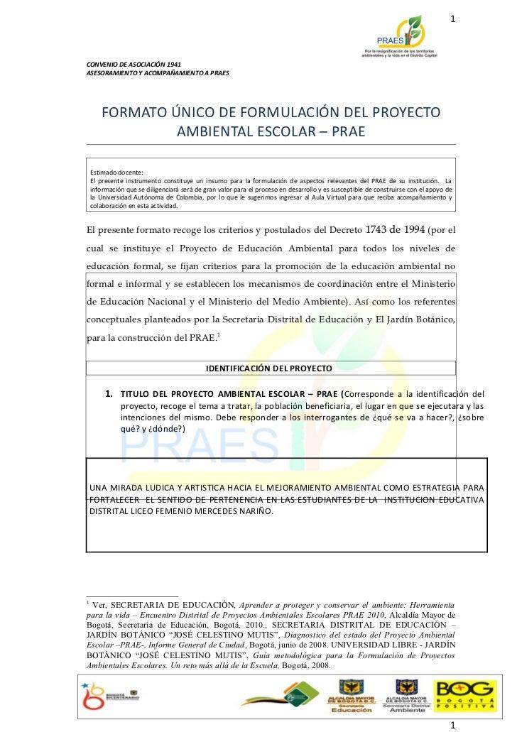 1CONVENIO DE ASOCIACIÓN 1941ASESORAMIENTO Y ACOMPAÑAMIENTO A PRAES       FORMATO ÚNICO DE FORMULACIÓN DEL PROYECTO        ...