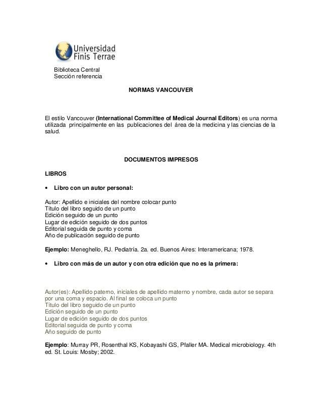 Biblioteca Central  Sección referencia  NORMAS VANCOUVER  El estilo Vancouver (International Committee of Medical Journal ...