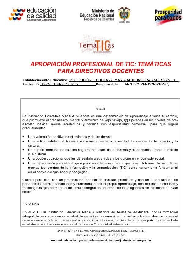 APROPIACIÓN PROFESIONAL DE TIC: TEMÁTICAS            PARA DIRECTIVOS DOCENTESEstablecimiento Educativo: INSTITUCIÓN EDUCTA...