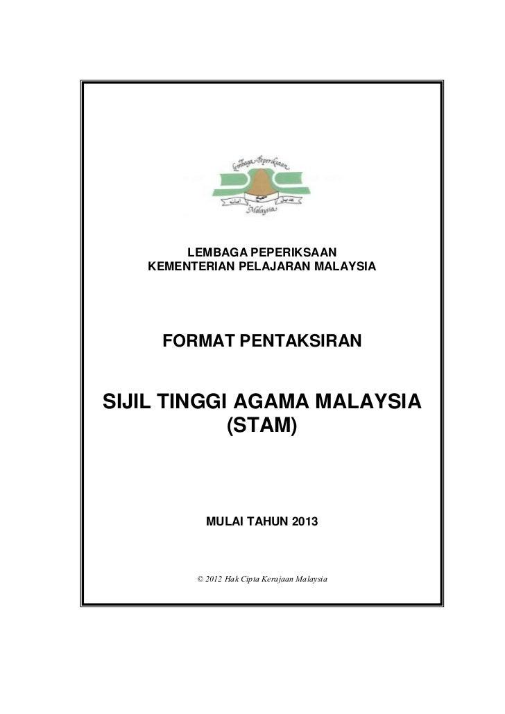 LEMBAGA PEPERIKSAAN   KEMENTERIAN PELAJARAN MALAYSIA     FORMAT PENTAKSIRANSIJIL TINGGI AGAMA MALAYSIA            (STAM)  ...