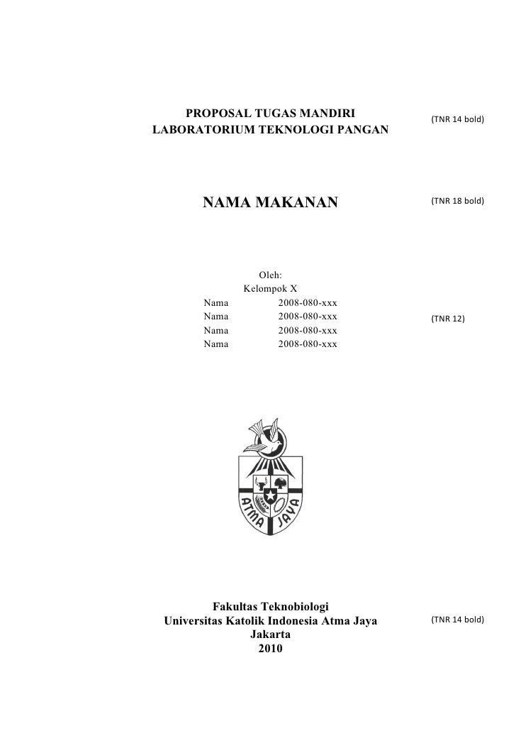 PROPOSAL TUGAS MANDIRI                 (TNR 14 bold) LABORATORIUM TEKNOLOGI PANGAN             NAMA MAKANAN               ...