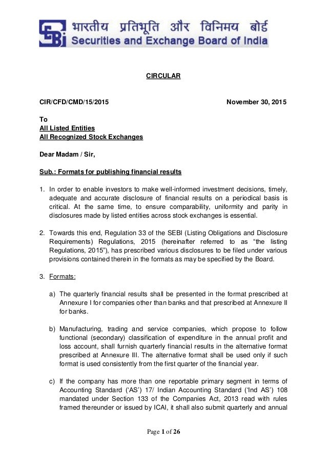 Page 1 of 26 CIRCULAR CIR/CFD/CMD/15/2015 November 30, 2015 To All Listed Entities All Recognized Stock Exchanges Dear Mad...