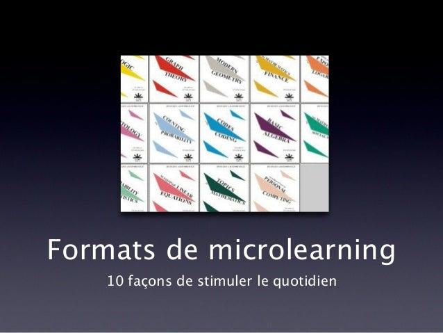 Formats de microlearning 10 façons de stimuler le quotidien