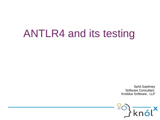 ANTLR4 and its testing