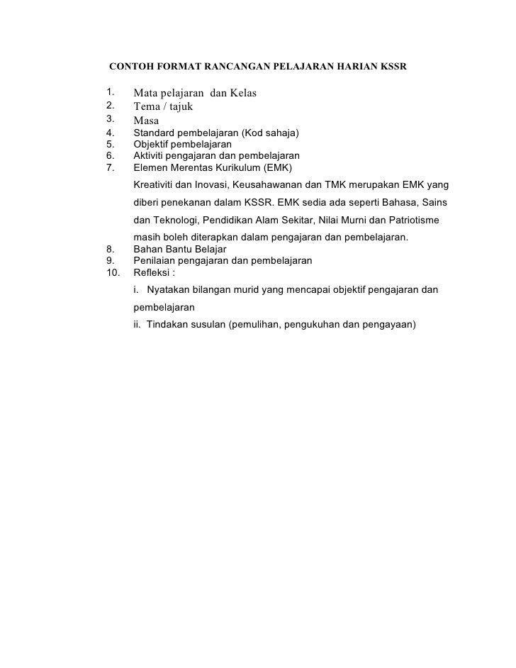 CONTOH FORMAT RANCANGAN PELAJARAN HARIAN KSSR1.    Mata pelajaran dan Kelas2.    Tema / tajuk3.    Masa4.    Standard pemb...