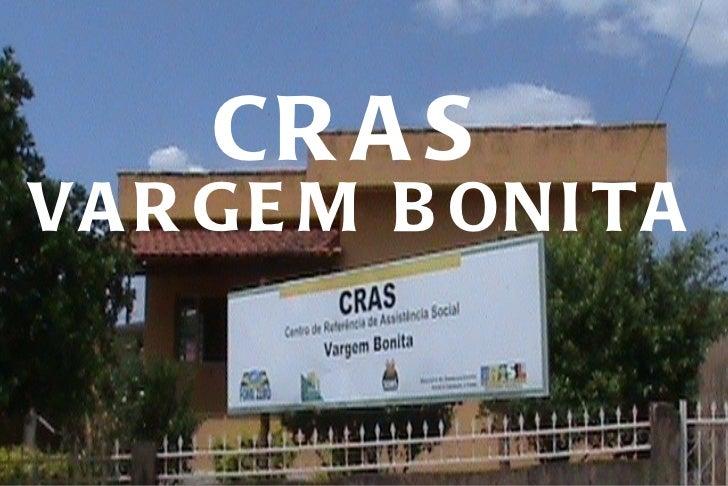 CRAS  VARGEM BONITA