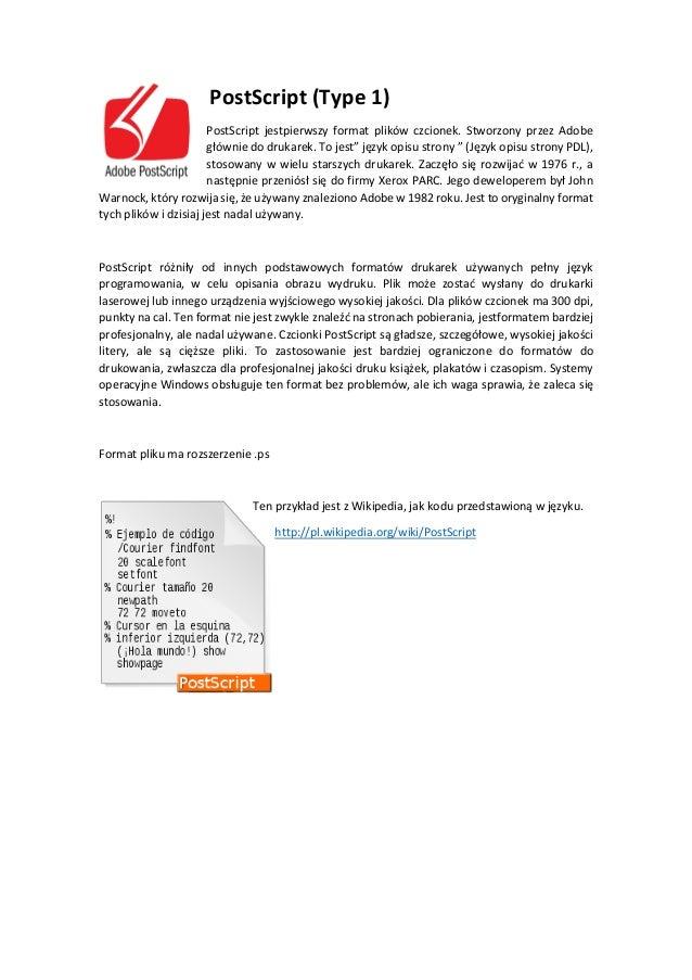 Formaty plików czcionek: TrueType (TTF), PostScript i OpenType (OTF) Slide 2