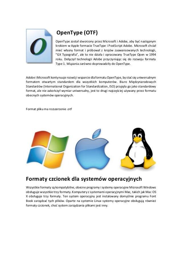 Formaty plików czcionek: TrueType (TTF), PostScript i OpenType (OTF) Slide 3