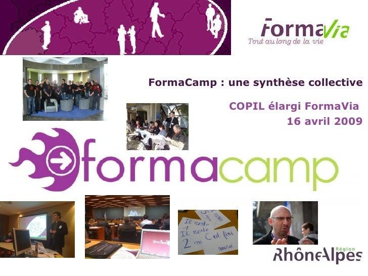 FormaCamp : une synthèse collective COPIL élargi FormaVia  16 avril 2009