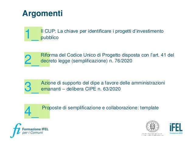 Materiale Formazione DiPE/IFEL - La riforma del Codice Unico di Progetto disposta con l'art. 41 D.L. 76/2020, decreto semplificazioni Slide 2
