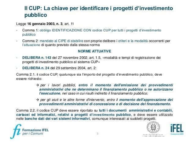 Materiale Formazione DiPE/IFEL - La riforma del Codice Unico di Progetto disposta con l'art. 41 D.L. 76/2020, decreto semplificazioni Slide 3