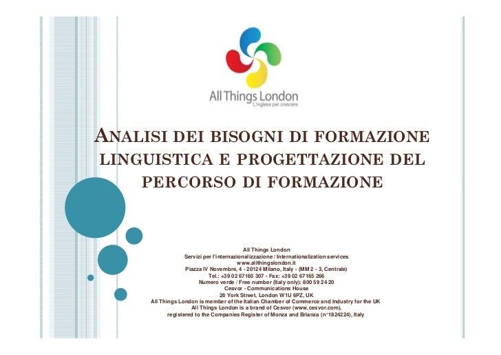 ANALISI DEI BISOGNI                                     DI FORMAZIONELINGUISTICA E PROGETTAZIONE DEL    PERCORSO DI FORMAZ...